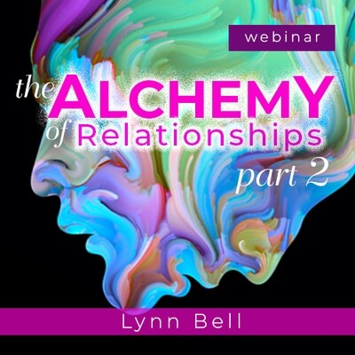 The Alchemy of Relationships Part 2 – When Things get Stuck