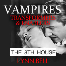 Lynn Bell Vampires and 8th House
