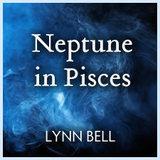 Lynn Bell Neptune in Pisces
