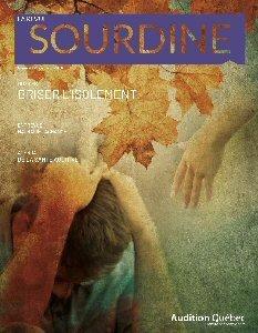 Sourdine, numéro 225 : Briser l'isolement