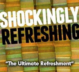 The Ultimate Refreshment