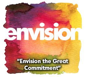 Envision The Great Commitment