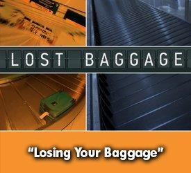 Losing Your Baggage