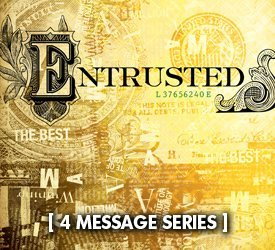 Entrusted (Series)