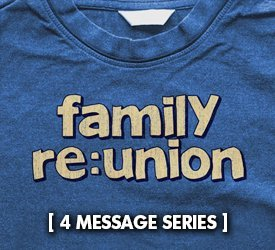 Family Re:Union (Series)