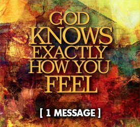 God Knows Exactly How You Feel