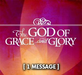 The God of Grace and Glory