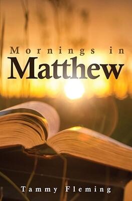 Mornings in Matthew
