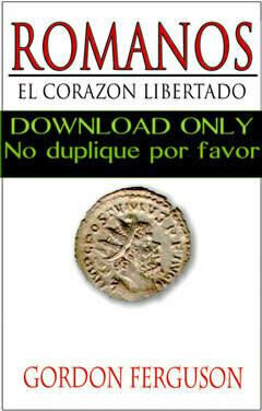 Romanos: El Corazon Libertado