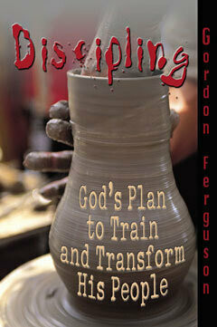 Discipling: God's Plan to Train and Transform His People