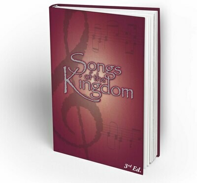 Songs of the Kingdom Songbook (3rd Ed.)
