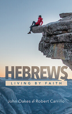 Hebrews—Living By Faith