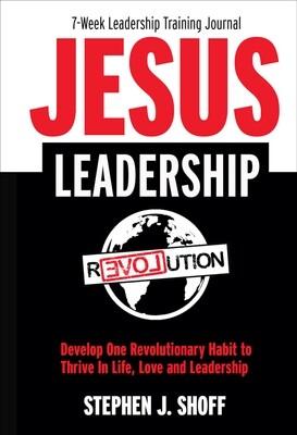 JESUS LEADERSHIP 7 Week Leadership Training Journal