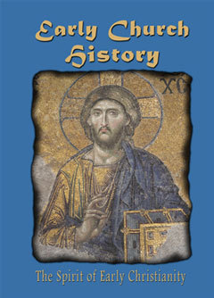 Early Church History: The Spirit of Early Christianity (AIM  Series)