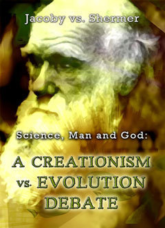 Debate 3 Science, Man and God: Creationism vs Evolution