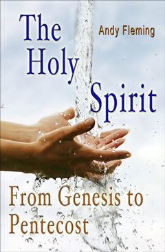 The Holy Spirit: From Genesis to Pentecost