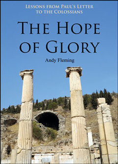 Lessons From Paul's Letter to the Colossians: The Hope of Glory