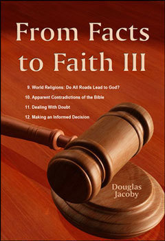 From Facts to Faith III