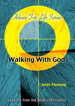 Walking With God: Lessons from the Book of Proverbs