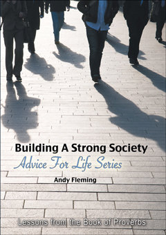 Building a Strong Society: Lessons from the Book or Proverbs