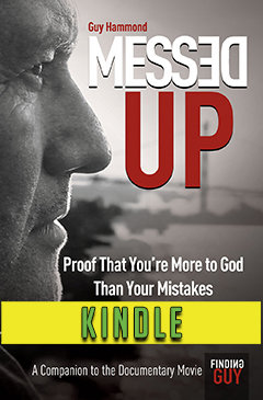 Messed Up—Proof That You're More to God Than Your Mistakes KINDLE