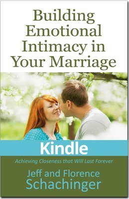 Building Emotional Intimacy in Your Marriage Kindle