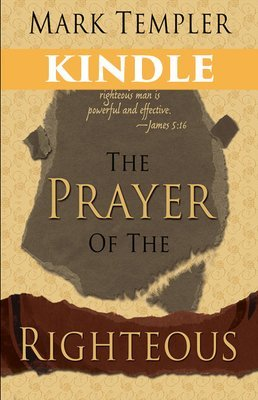 The Prayer of the Righteous KINDLE