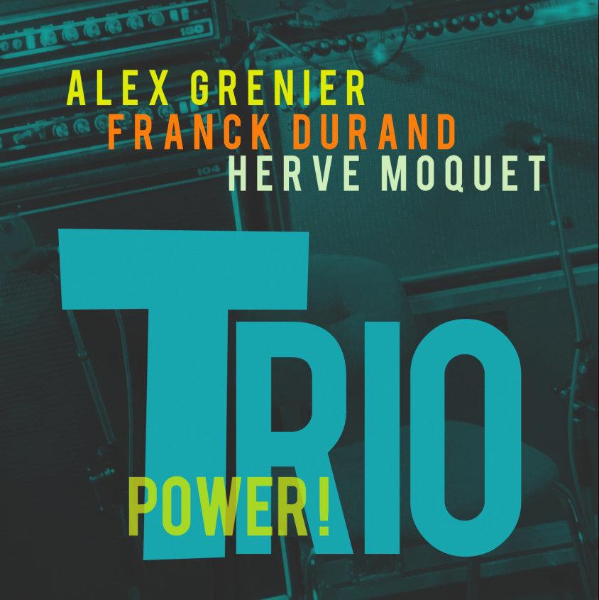 Alex Grenier / Power Trio // Audio CD 4 Tracks* 2013
