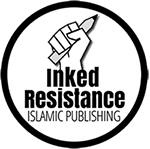 Inked Resistance Islamic Publishing