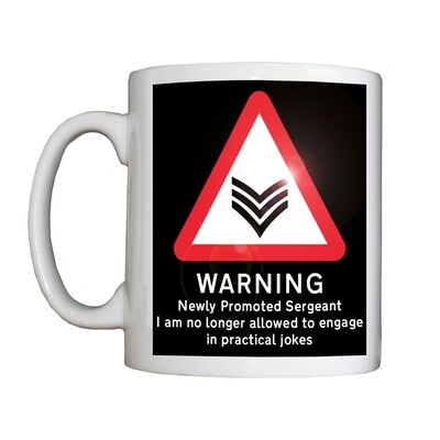 Personalised 'Newly Promoted Sergeant' Drinking Vessel