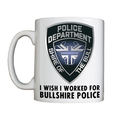 Personalised 'I Wish I Worked for Bullshire Police' Drinking Vessel
