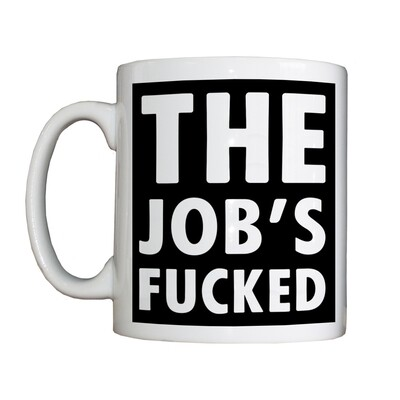 Personalised 'The Job's.........' Drinking Vessel