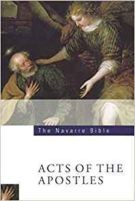The Navarre Bible: Acts of the Apostles: Third Edition