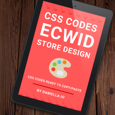 110+ Ecwid CSS Codes for Store Design [eBook]