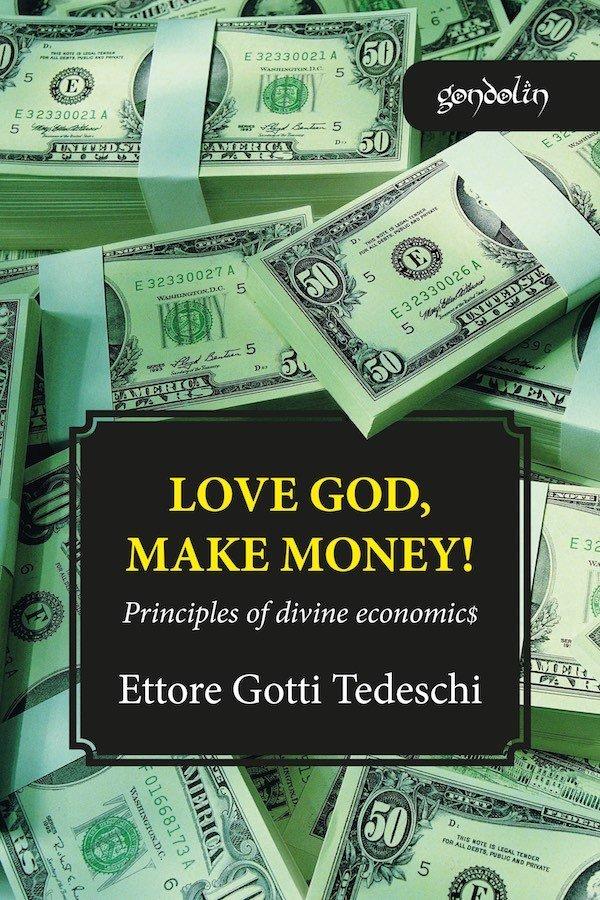 Love God, make money!