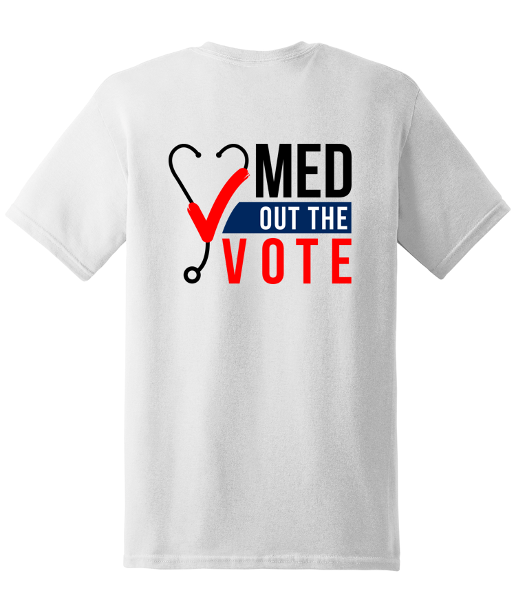Med Out the Vote T-shirt