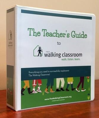 The Walking Classroom Teacher's Guide