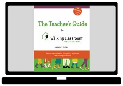 The Walking Classroom Mobile App Teacher's Guide - [Electronic]