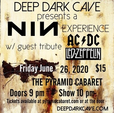 NIn  AC/DC & Led Zeppelin Tributes  June 26th - Pyramid