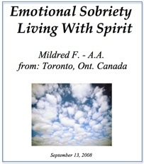 Emotional Sobriety-Living with Spirit - Mildred F.