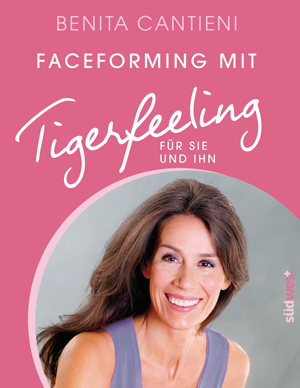Buch: Faceforming mit Tigerfeeling (2014)