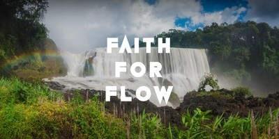 Faith for Flow Part 2