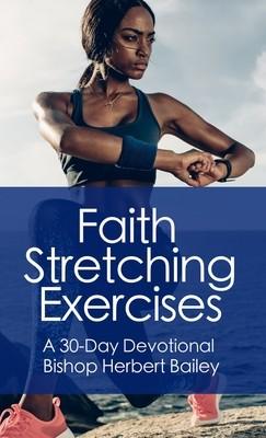 Faith Stretching Exercises