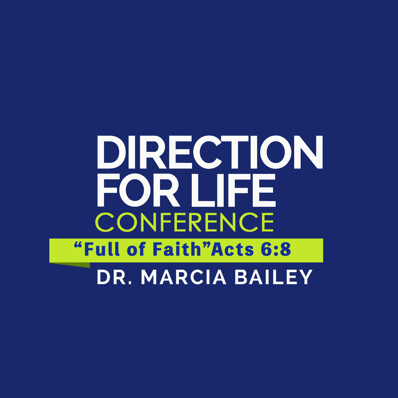 DFL19   Dr. Marcia Bailey   Fully Persuaded Faith