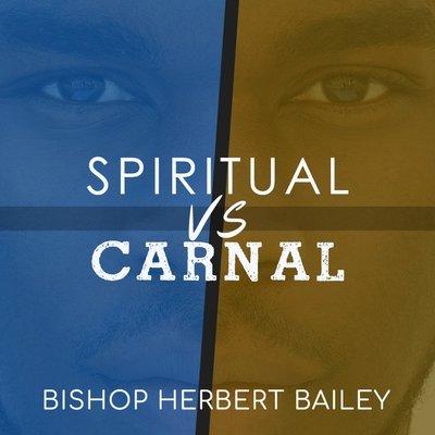 Spiritual vs. Carnal CD Series