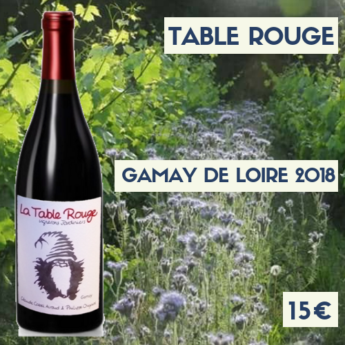 """1 bouteille Table Rouge """"Gamay"""" 2018 (15€)"""
