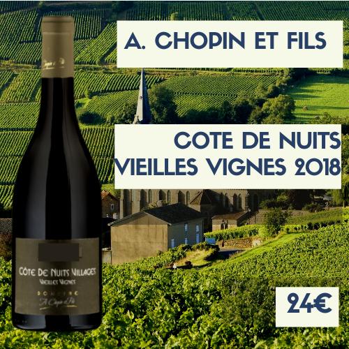 6 Bouteilles de Côtes-de-Nuits villages vieilles vignes, A. Chopin et fils 2018 (24€)