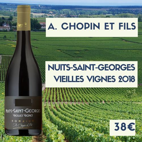 6 Bouteilles de Nuits-Saint-Georges vieilles vignes, A. Chopin et fils  2018 (38€/btl)