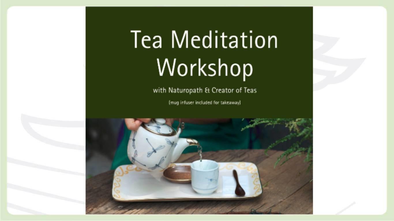 Tea Meditation Workshop or Silence in Tea