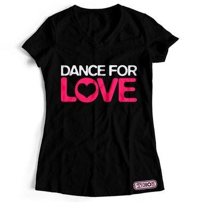 DANCE FOR LOVE T-Shirt (Women)